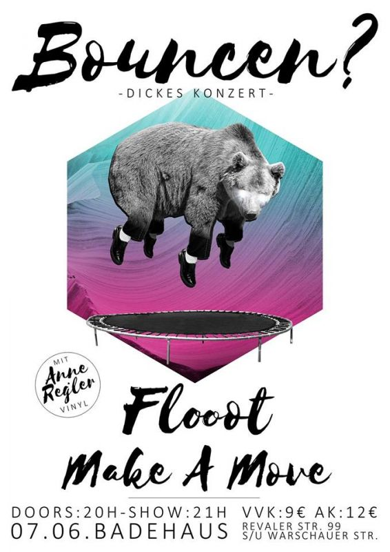 Flooot Make A Move Bouncen Berlin